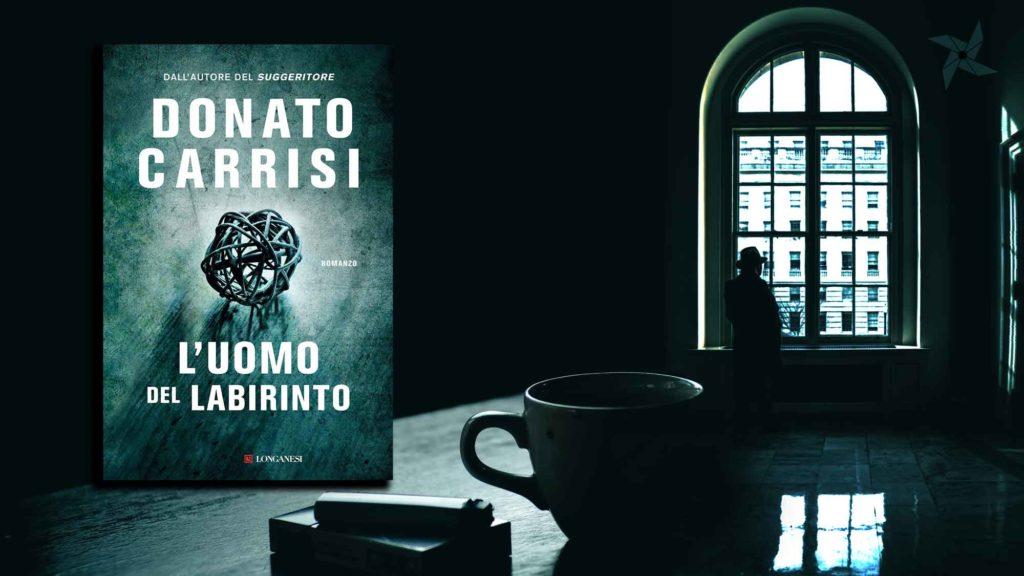L'uomo del labirinto - Donato Carrisi